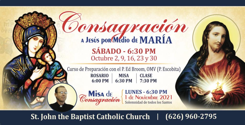 Consagración a Maria | Parroquia de san Juan Bautista, 3883 Baldwin Park Blvd, Baldwin Park, CA 91706